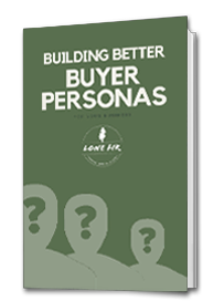 lone-fir-creative-building-better-buyer-personas-book-cover2.png